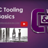 The Basics: Tooling For CNC Machines